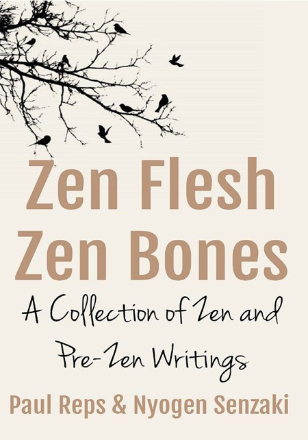 Zen Flesh, Zen Bones, a Collection